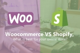 Woocommerce vs Shopify (2021 review)